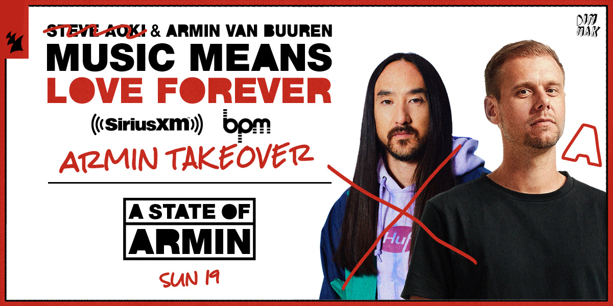 I am taking over @SiriusXM's BPM-channel with A State Of Armin on Sunday (Sep 19)! Tune in via SiriusXM.us/AokiArminBPM 🎵❤♾ @steveaoki @sxmElectro #MusicMeansLoveForever