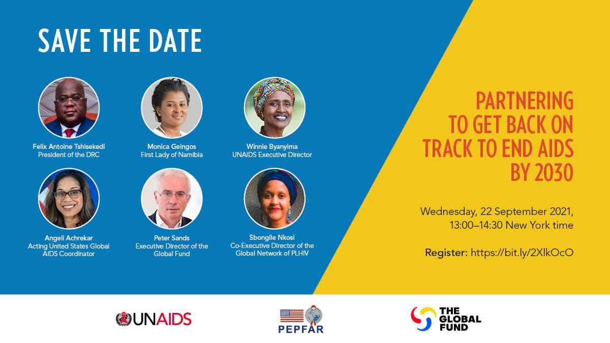 SAVE THE DATE - @UNAIDS, @PEPFAR & @GlobalFund are hosting an event around next week's #UNGA76 to invigorate & mobilize partners to #endAIDSby2030 When: Wed 22 Sept from 13:00–14:30 NY time Register here: unaids.zoom.us/webinar/regist…