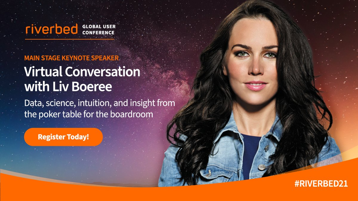 Tune into this special #Riverbed21 session with @Liv_Boeree—professional poker player, astrophysicist, philanthropist, and decision-making expert—to hear why in business, much like poker, actionable insights are critical to driving chosen outcomes: rvbd.ly/3nJZngG