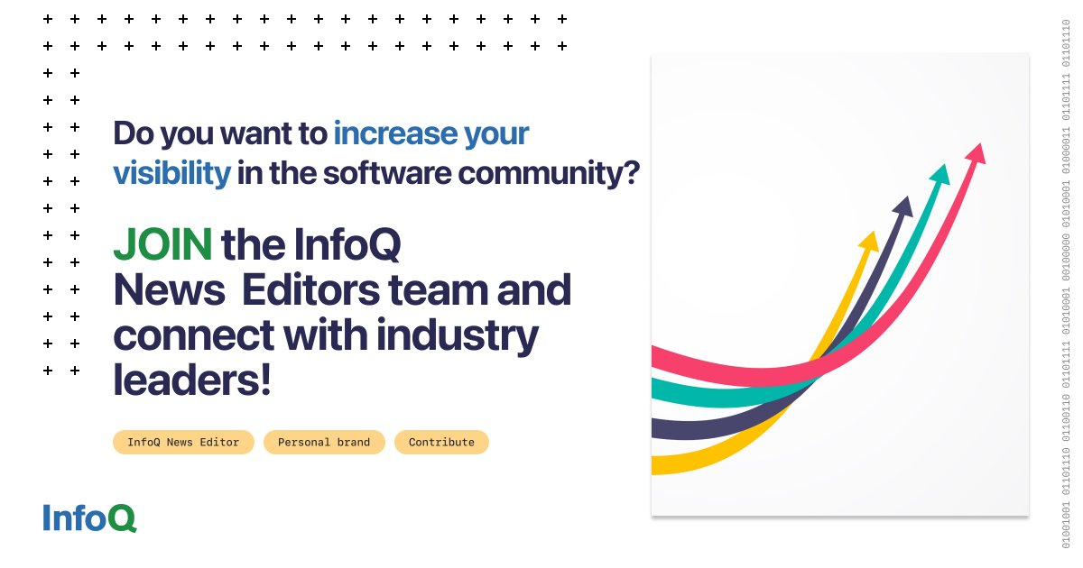 InfoQ News Editors attend our @QCon software events for free. Join the team of News Editors & build a strong brand in the software industry. We are looking for editors for our #WebDev & #dotnet queues. Find out more bit.ly/3BQdvIX, get in touch at contribute@infoq.com