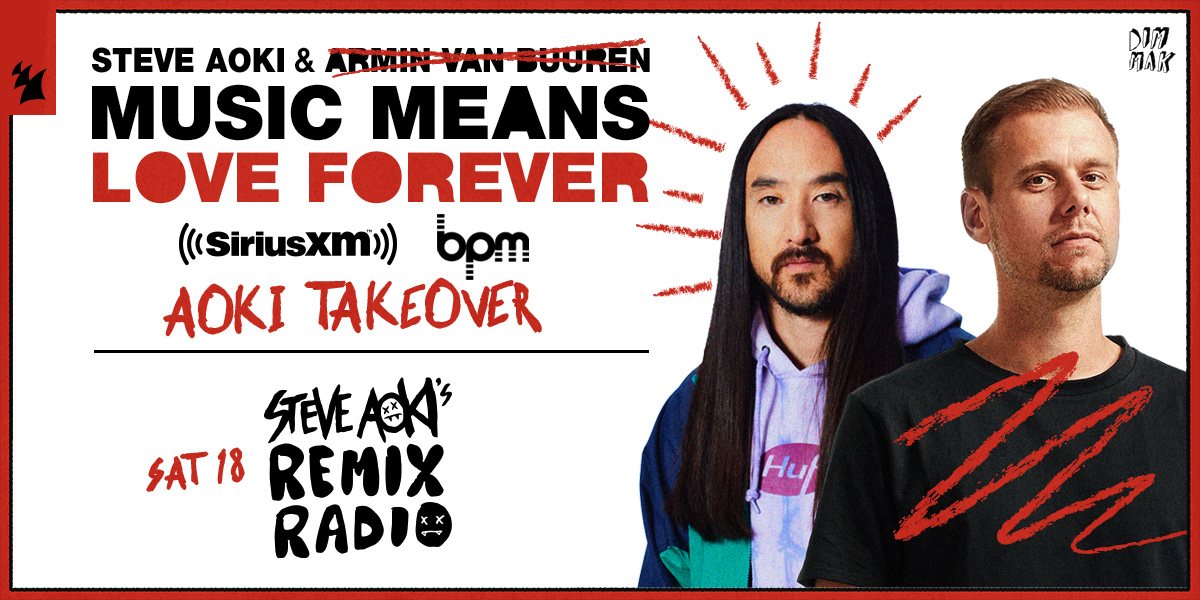 don't miss my takeover of @SIRIUSXM BPM!! we're playing some of my favorite remixes all day!! plus my new song #MusicMeansLoveForever w/ @arminvanbuuren 🤘🤘 @sxmElectro   siriusxm.us/AokiArminBPM