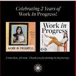 Image for the Tweet beginning: 2yrs of @workinprogress_ Of exploration.