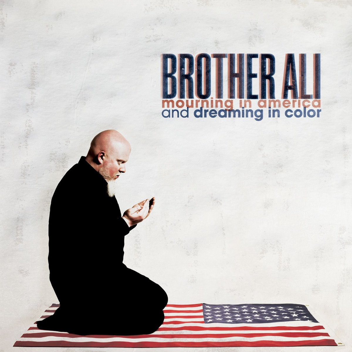 September 18, 2012 @BrotherAli released Mourning in America and Dreaming in Color Produced by @JakeUno Features Include @amirsulaiman @CornelWest @abywolf @plainolebill and more