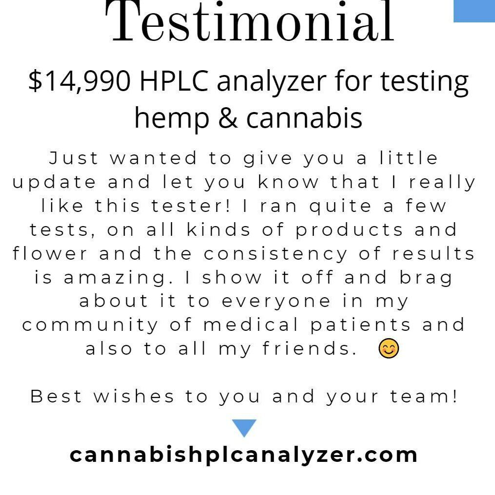 cannabistest1: Testimonial for our $14,990 HPLC analyzer used for testing hemp and cannabis products.  #cbdproducts #fruitypebbles #cannagrowers #cannabisculture #cannabisindustry #hplc #canada #australia #USA #Europe #cannabissociety #hemp #cbd #Canna #CannabisCommunity #CannabisNews