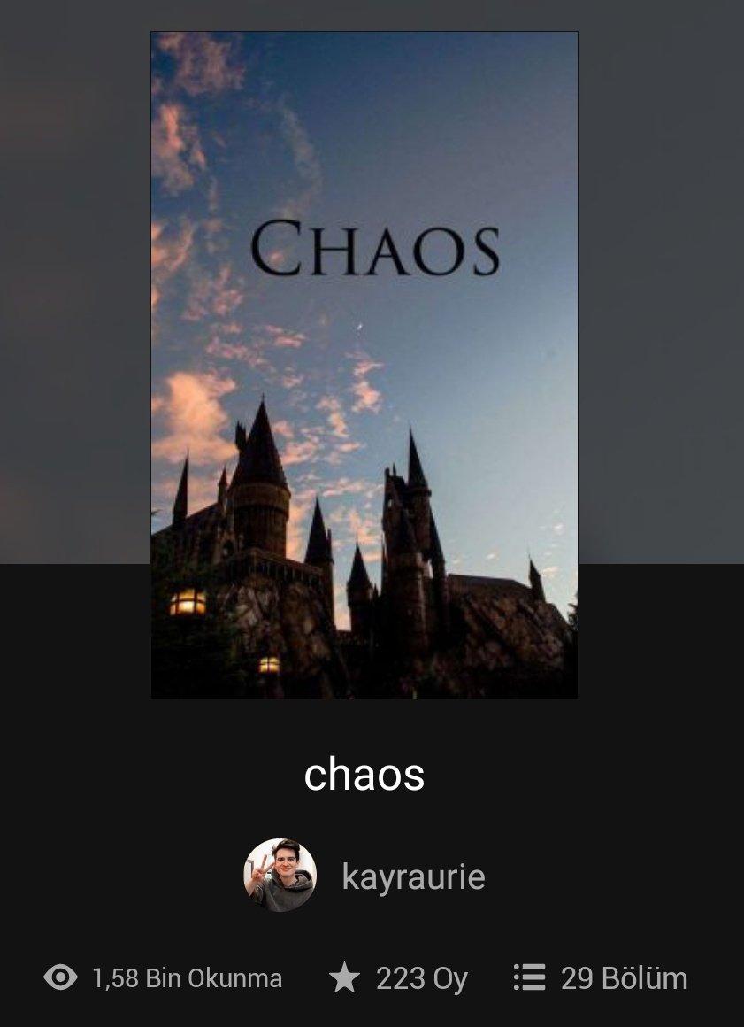 chaos bölüm sayısı: 28 güncel durum: devam ediyor konu/tema: emo quartet+idkhow, hogwarts, lgbt, hayran kurgu