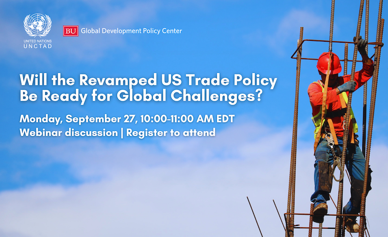 . @POTUS has promised a revamped, worker-centered US trade policy, but will it be ready for global challenges? On Monday, Sept. 27 join us for a webinar discussion ft. @Kevinpgallagher @DamonSilvers @UNCTAD's Richard Kozul-Wright + more: gdpcenter.org/2XpemBZ