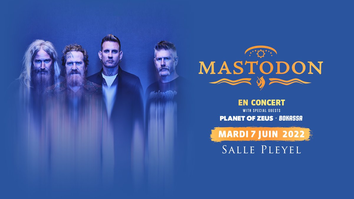 ️[ ANNONCE ]️ MASTODON - MARDI 7 JUIN 2022  @mastodonmusic sera sur la scène de la @sallepleyel pour un show qui s'annonce explosif !   PRÉVENTE SALLE PLEYEL : 22/09 - 11h00  MISE EN VENTE : 23/09 - 1