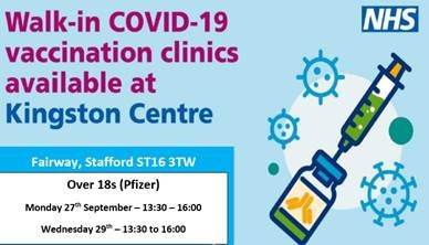 Walk-in clinics for #Covid-19Vaccination 💉 - Monday 27 September - Wednesday 29 September Over 18s (Pfizer) 1.30pm - 4pm 👉Kingston Centre, Fairway, #Stafford ST16 3TW