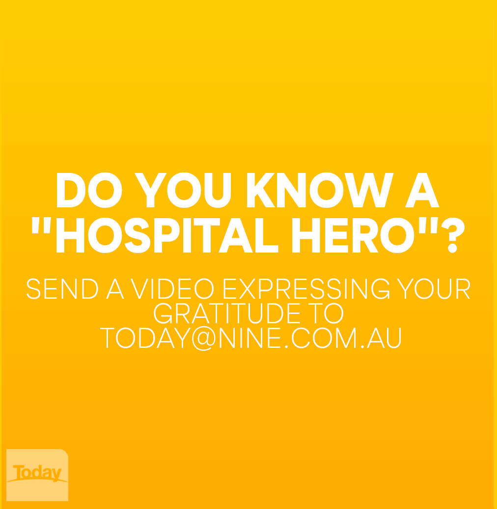 This week on TODAY we're saying thank you to our 'hospital heroes'! So, if you would like to shine a light on your healthcare hero, send a video expressing your gratitude to today@nine.com.au along with your contact details. #9Today