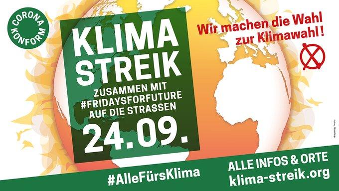 Klimastreik! Zusammen mit #FridaysforFuture auf die Straßen. 24.09.2021. Alle Infos und Orte: klima-streik.org