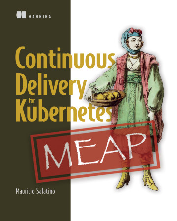 New MEAP! Continuous Delivery for Kubernetes by Mauricio Salatino mng.bz/PX7v @manningbooks @salaboy #continuousdelivery #cd #kubernetes #helm #tekton #crossplane #knative Check out the #liveBook: livebook.manning.com/book/continuou…