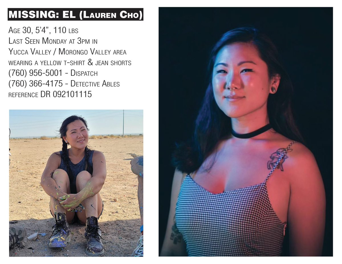 Despite how much it hurts to reopen this, I want to use the attention now and just power through. This is one of my best friends Lauren Cho (El Cho) She went missing in Yucca Valley, Ca on June 28th. Please share this as much as you can