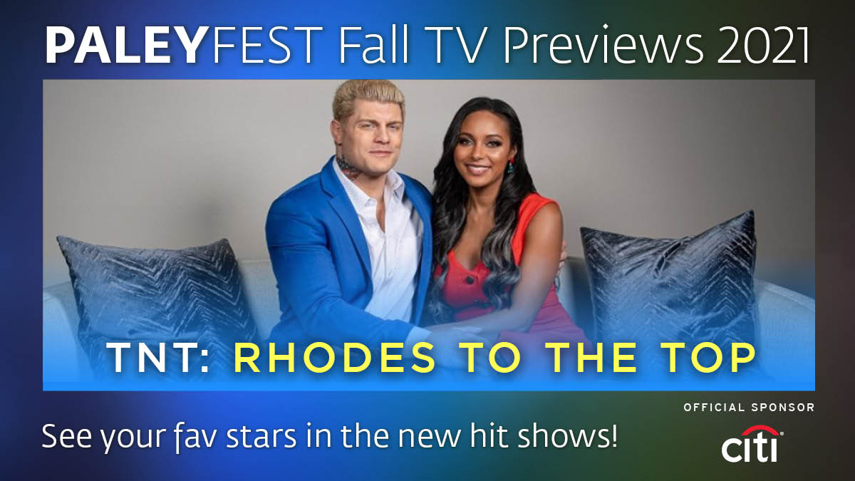 Watch @AEW's @TheBrandiRhodes & @CodyRhodes as they navigate life as professional wrestlers while building a family. #PaleyFestFallTVPreviews brings you this @tntdrama reality series you won't want to miss. 👉bit.ly/3tVLcG9 Sponsored by @Citibank #Rhodestothetop