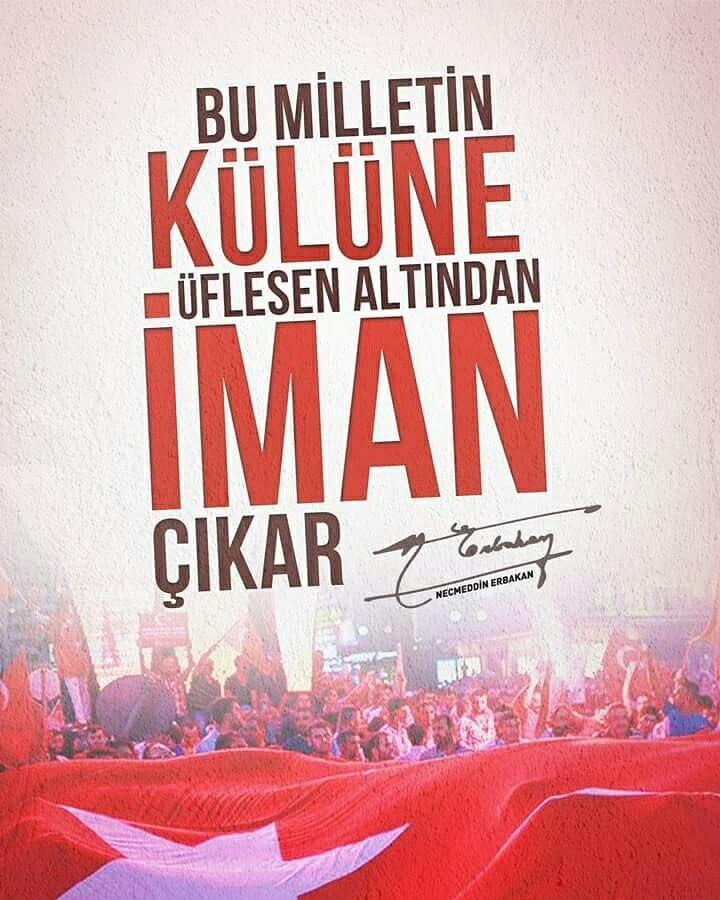 """""""Şu milletin külüne üflesen altından iman çıkar"""" Necmeddin Erbakan  #ErbakandanBirSözYazıyoruz"""