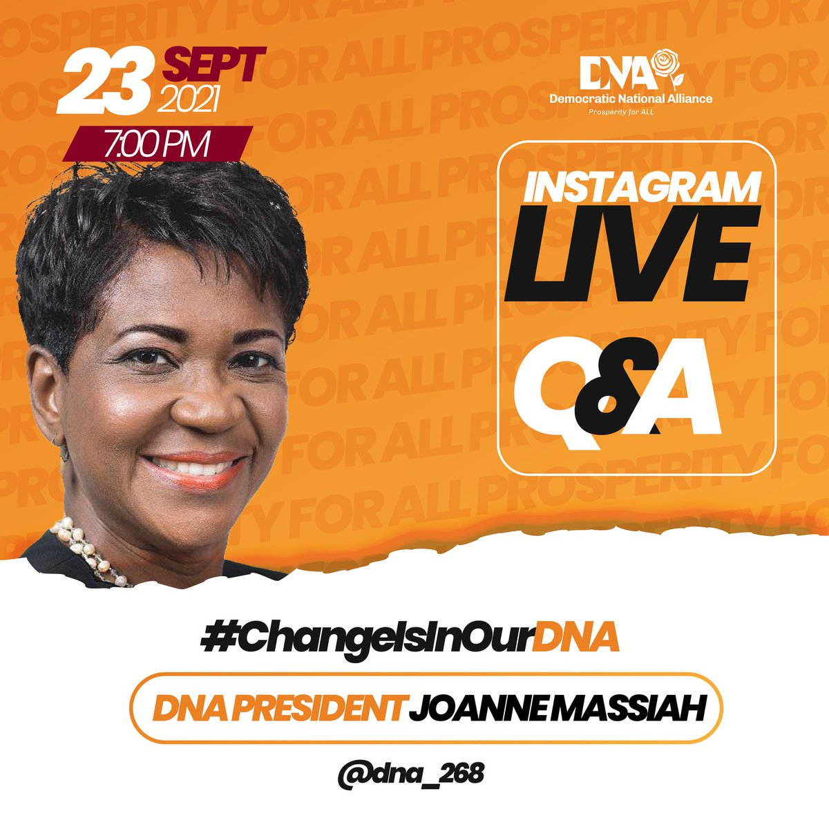 You have questions and we have answers!   Join DNA President Joanne Massiah for an Instagram Live Q&A Session on Thursday 23 September at 7 pm! Learn about the DNA, what we stand for and our plans for Prosperity for All in Antigua and Barbuda.  #ChangeIsInMyDNA #ProsperityForAll