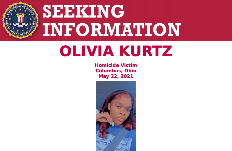 The #FBI is seeking information about the individual(s) who shot and killed Olivia Kurtz at Bicentennial Park in Columbus, Ohio, on May 22. A reward of up to $25,000 is available. Call 1-800-CALL-FBI (225-5324) to submit a tip. @FBICincinnati go.usa.gov/xM8Me