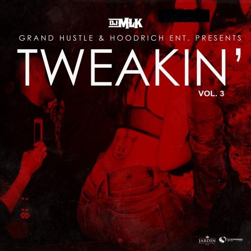 [Mixtape] #Tweakin 3 :: #GetItLIVE! livemixtapes.com/mixtapes/54828… @LiveMixtapes @DJMLK