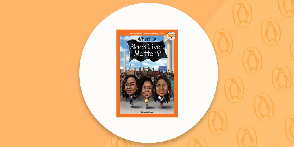 Happy #BookBirthday to WHAT IS BLACK LIVES MATTER? by Lakita Wilson & WHO HQ, illus. by Gregory Copeland! Learn more about the history of this political & social movement in a Who HQ NOW format for readers 8-12.   Learn more: bit.ly/3CtySA8