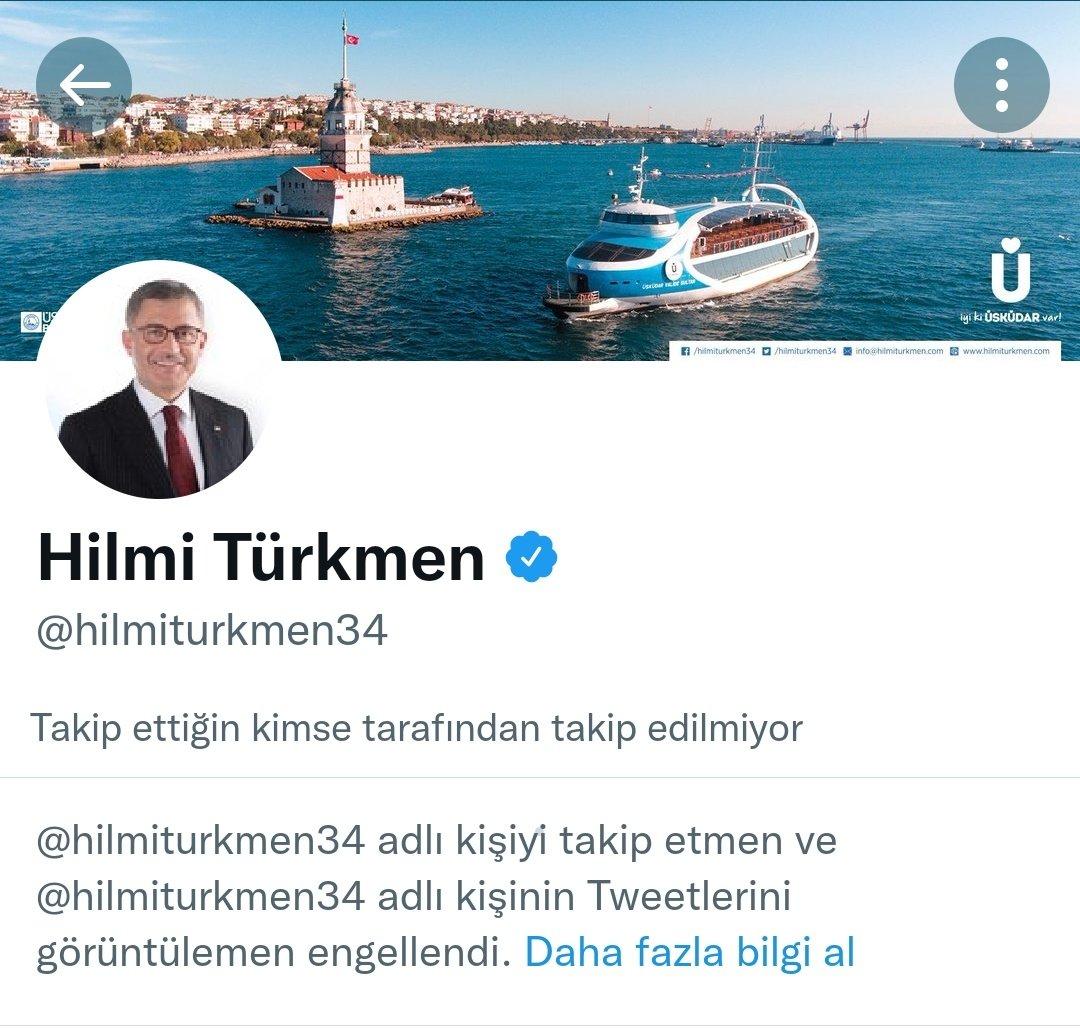 Üsküdar Belediye Başkanı Hilmi Türkmen beni engellemiş. Ne ara engelledi, ne yaptım da engelledi? 😄 Yahu Belediye Başkanı vatandaşı engeller mi ya?