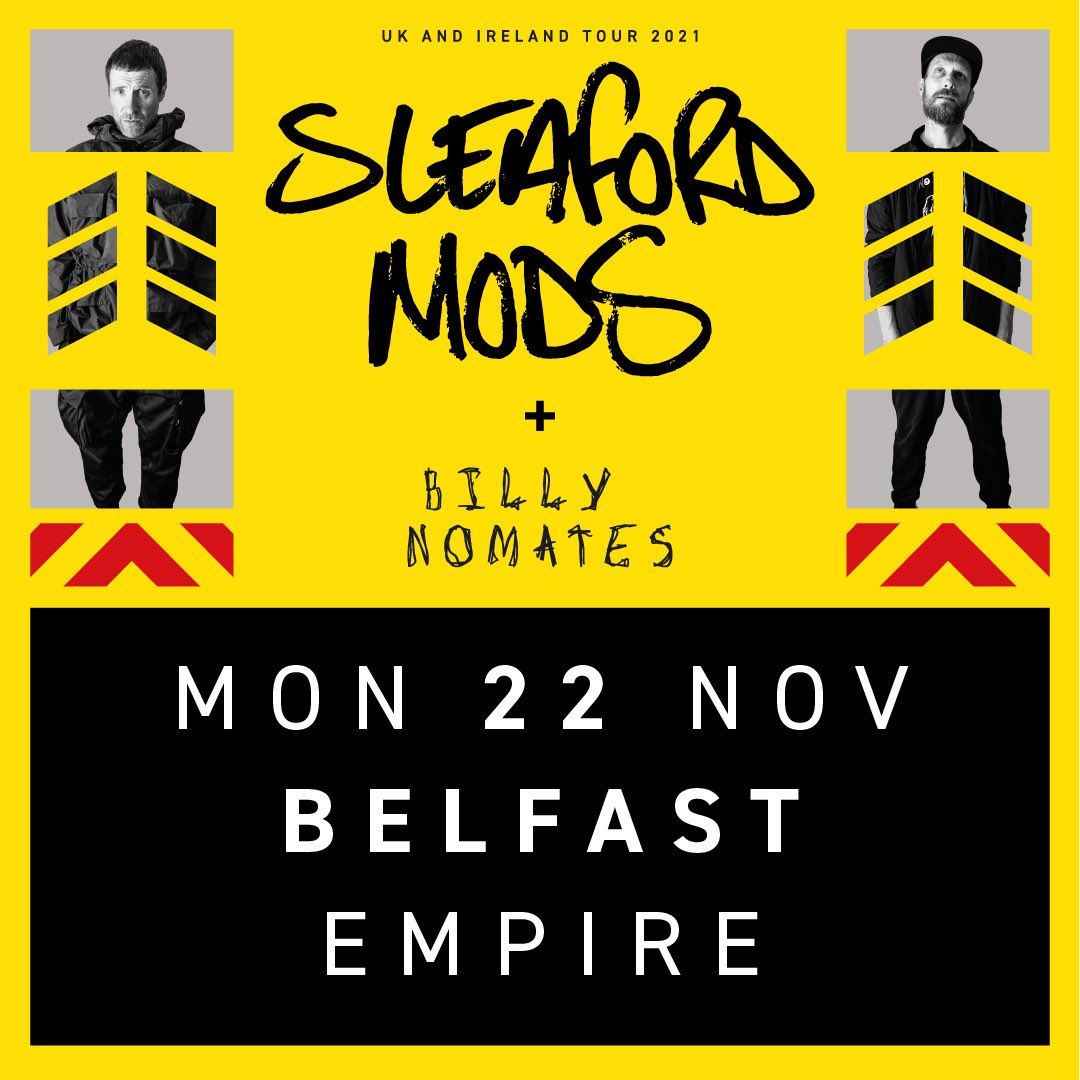 ⚡️ just announced ⚡️ the wonderful @_billy_nomates will be supporting @sleafordmods for their Belfast date. Only a handful of tickets left - available from our website