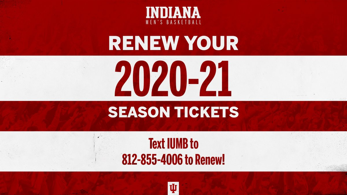 The 2020-21 @IndianaMBB season ticket renewal deadline is approaching quick.  ✅ Flexible Payment Plan - 5% down ✅ Spread out payments - June thru October ✅ IU Athletics Ticket Assurance Plan 🗓️  Deadline - June 30  📱 Text IUMB to 812-855-4006 to get started. https://t.co/T0Yldj0YVX
