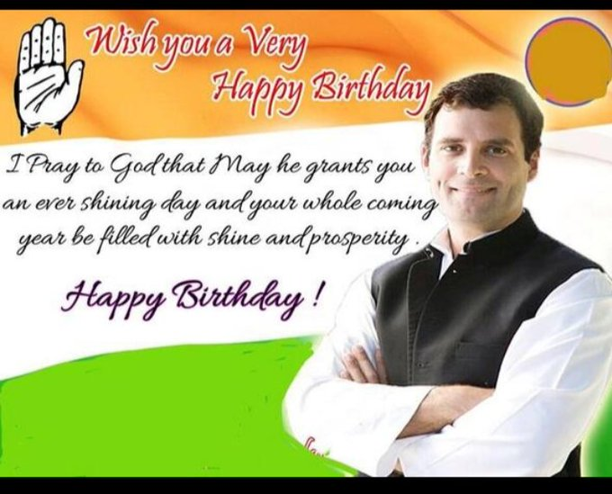 Happy birthday to Our Leader,,,      Rahul Gandhi ji,,          Vice President,         Indian National  Congress