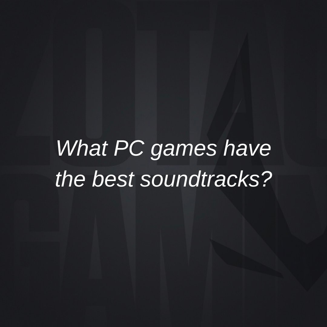What PC games have the best soundtracks?  #PCGaming #Gaming #soundtrack #music #Gamers #Desktop #GamingPC #PcHardware #PcComponents #PCMR #PcMasterRace #gamemusic #videogamemusic #videogame #technology #pcmods #extremegaming #ZOTAC #ZOTACGAMING #GraphicsCard #GPU #lovepic.twitter.com/Gxhoe1kiH6