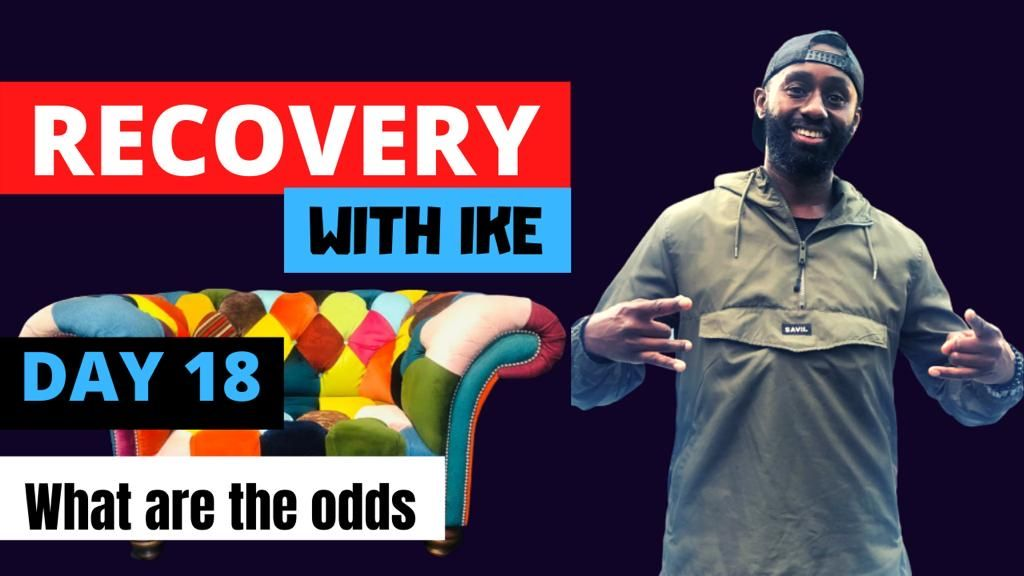 Day 18 - What Are The Odds - #RecoveryWithIke  #ChildOfGod #ChildOfGodTeam #ChildOfGodMovement #Recovery #Drugs #Alcohol #Gambling #ThankYou #Blessed #Grateful #GodBless #GodsWill #Addiction #MyStory #MyJourney #Support #Interaction #ReachOut #GetInTouch  https://t.co/BHpbNuZ5u6 https://t.co/rDk5ANTpbo