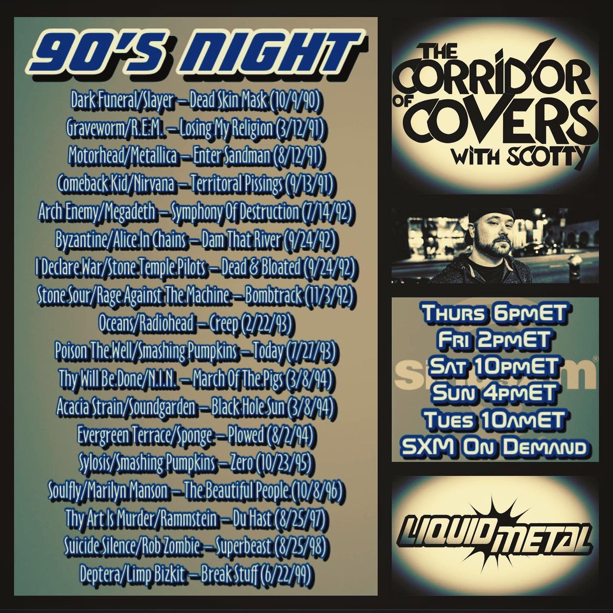 #corridorofcovers w/ #scotty on #sxmliquidmetal .. 90's night + Bonus Power Hour .. shout out an old venue from the 90s you saw shows/concerts at that is closed now, mine is Birch Hill/Old Bridge NJ #siriusxm #metal #heavymetal #coversong #metalcovers #nirvana #grunge #90spic.twitter.com/F4XzxLBgIJ