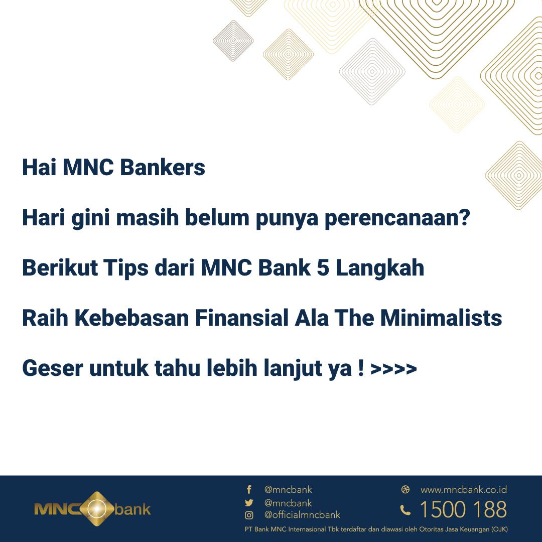 MNC Bankers, kebebasan keuangan tidaklah mudah, dengan lebih banyak waktu berpikir bijak, inilah saatnya, kalian bisa coba ikuti 5 langkah raih kebebasan keuangan ala @theminimalists berikut, geser untuk tahu lebih lanjut. #Hidupminimalis #Tipsmncbank#mncbank#tipsbijak https://t.co/1AviQImTxT