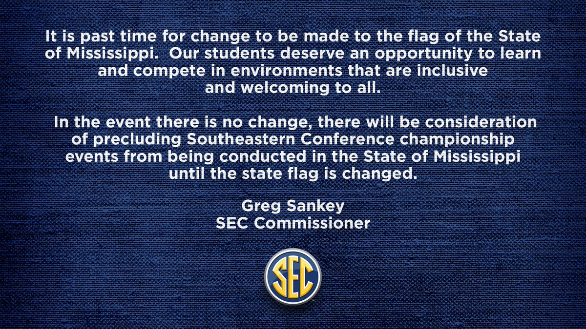 Statement from @SEC Commissioner @GregSankey on State of Mississippi flag