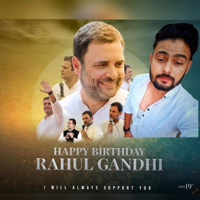 Wishing your leader and the future of India, Shri Rahul Gandhi Ji, a very happy birthday.