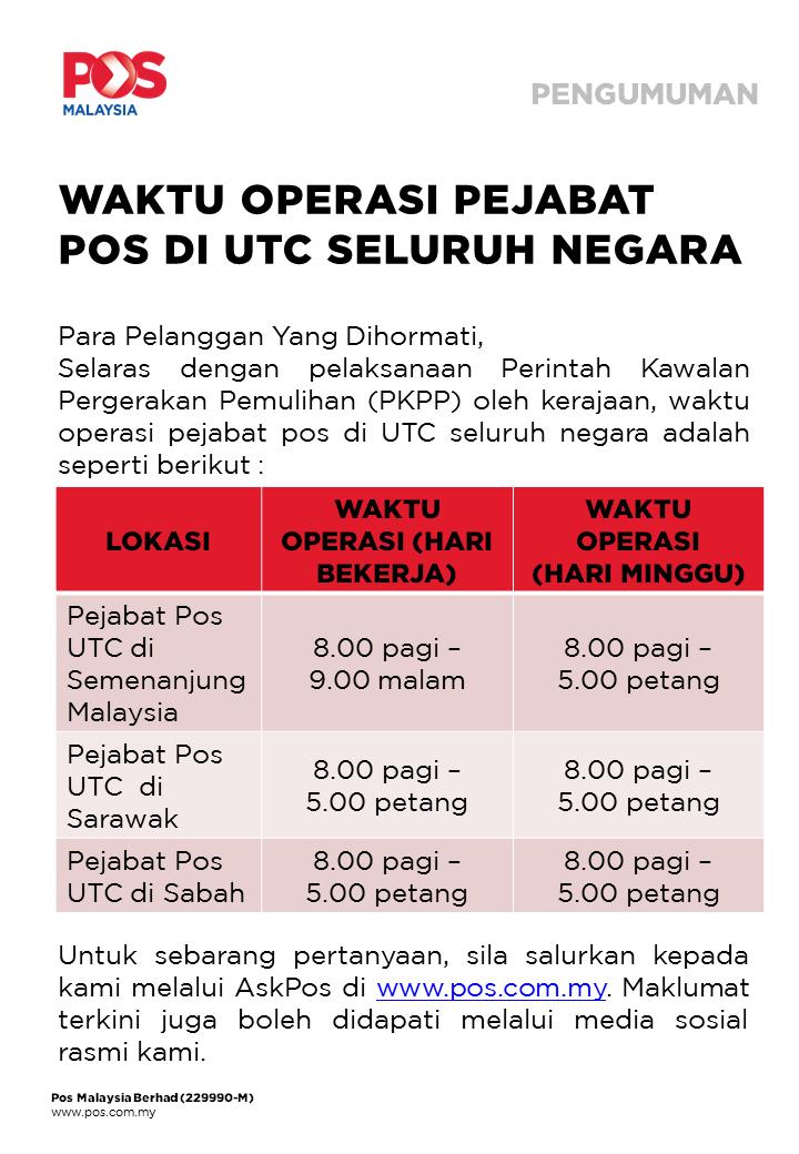 Pos Malaysia Berhad On Twitter Pengumuman Waktu Operasi Pejabat Pos Di Utc Seluruh Negara Announcement Post Office Operating Hours At Utcs Nationwide Https T Co Ytndikkfwn