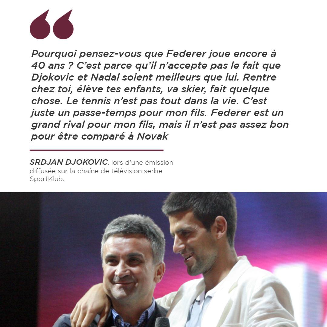 Le père de Djokovic n'y est pas allé de main morte au sujet de Federer. 😶