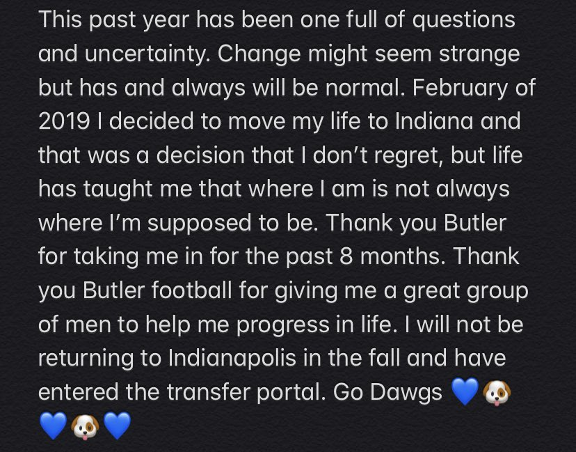 I was happy to be a part of a great program and university but it's time to move on. Thank you Butler and Butler Football. https://t.co/DPb3OcDLNX