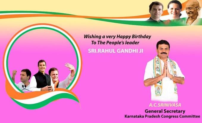 Wishing a very happy birthday to the People s leader Sri.Rahul Gandhi ji