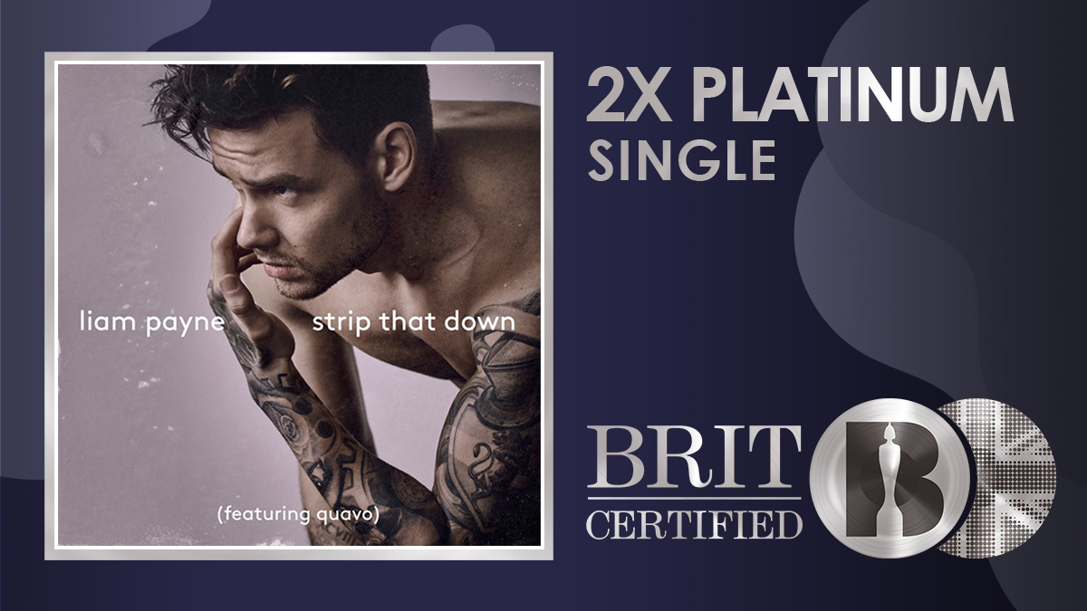⚡️ Strip That Down, the 2017 single from @LiamPayne and @QuavoStuntin has gone #BRITcertified 2x Platinum! 💿💿