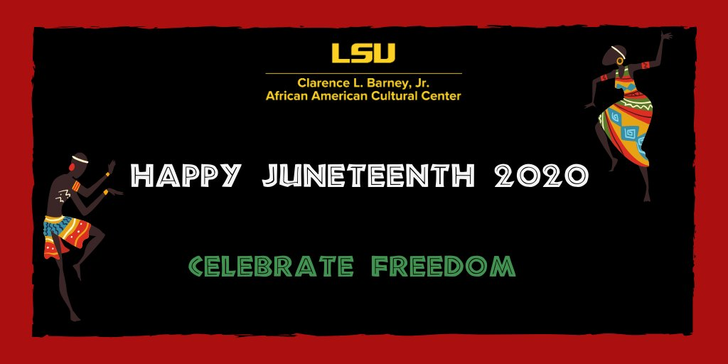 Happy Juneteenth! Go to https://t.co/5ktCqUXGaI to learn about events happening around Baton Rouge. @LSUOMA @LSUDiversity @lsu @LSUBMLI @bwei_lsu @LSU_WC #JUNETEENTH2020 https://t.co/Z6YVox6Jhb