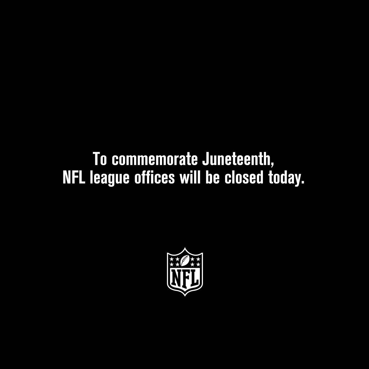The NFL will observe Juneteenth as a recognized holiday and our league offices will be closed today: https://t.co/AoJSocoYDQ https://t.co/BEkSrMXeHy