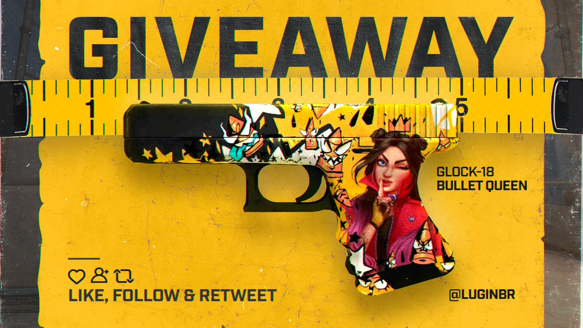 Replying to @LuginBr: Giveaway: GLOCK-18 | BULLET QUEEN  💛 Like 🔄 Retweet ✅ Marque 3 amigos  Resultado em 5 dias
