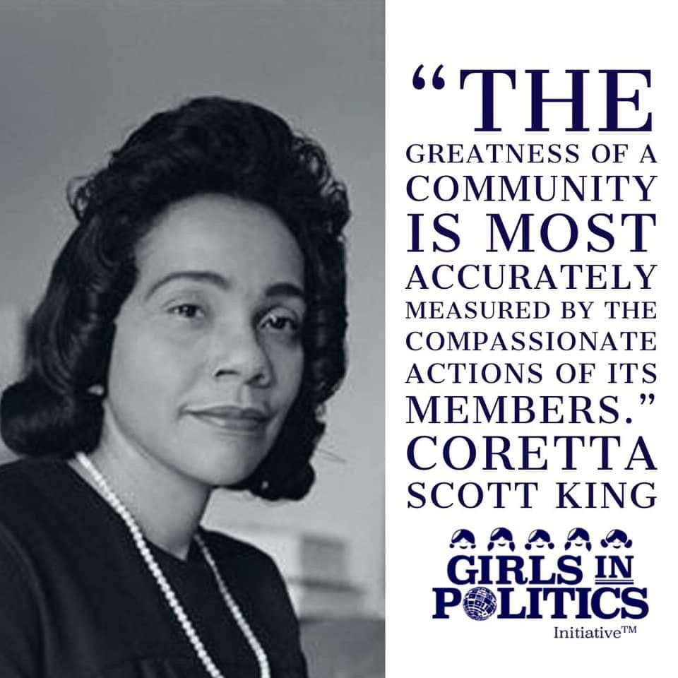 """""""The greatness of a community is most accurately measured by the compassionate actions of its members."""" ~ Coretta Scott King, Civil Rights Leader #corettascottking #MLK #womenleading #girlsinpoliticspic.twitter.com/CWqIzGJey7"""