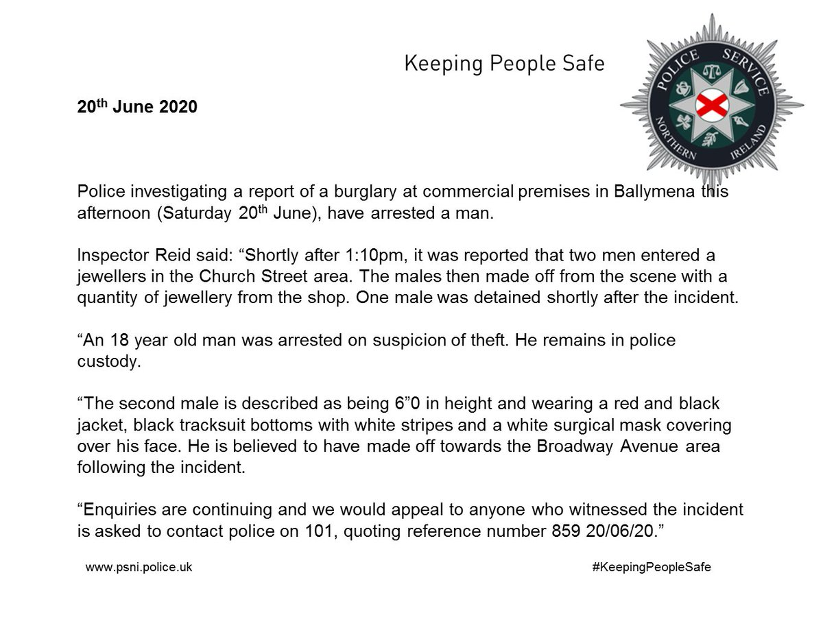 One man arrested following burglary in Ballymena this afternoon (Saturday 20th June)