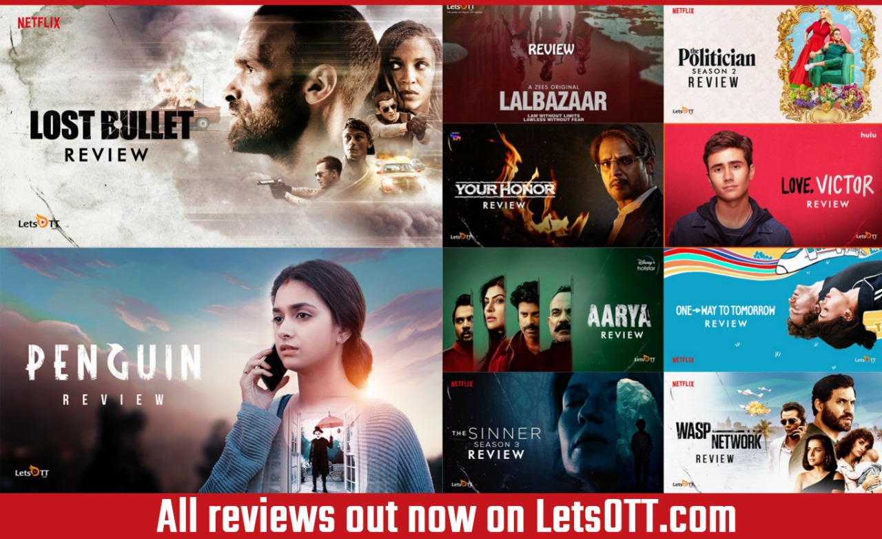 Letsott Global On Twitter One Stop To Get All Your Reviews Of Latest Releases From Your Favourite Streaming Platforms Read Here Https T Co U4whloxgco Penguin Lovevictor Aarya Lostbullet Lalbazaaronzee5 Waspnetwork Onewaytotomorrow