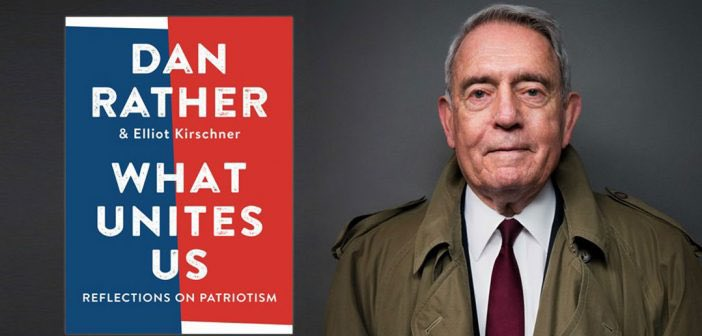 """I encourage everyone to read a book Dan Rather wrote a few years ago, """"What Unites Us"""". It is perfect for the recent times and to take a look at how we can come together with those who have different opinions for the good of the country. @DanRather #United #Compromise #Patriotism https://t.co/WbcaMXLOeC"""