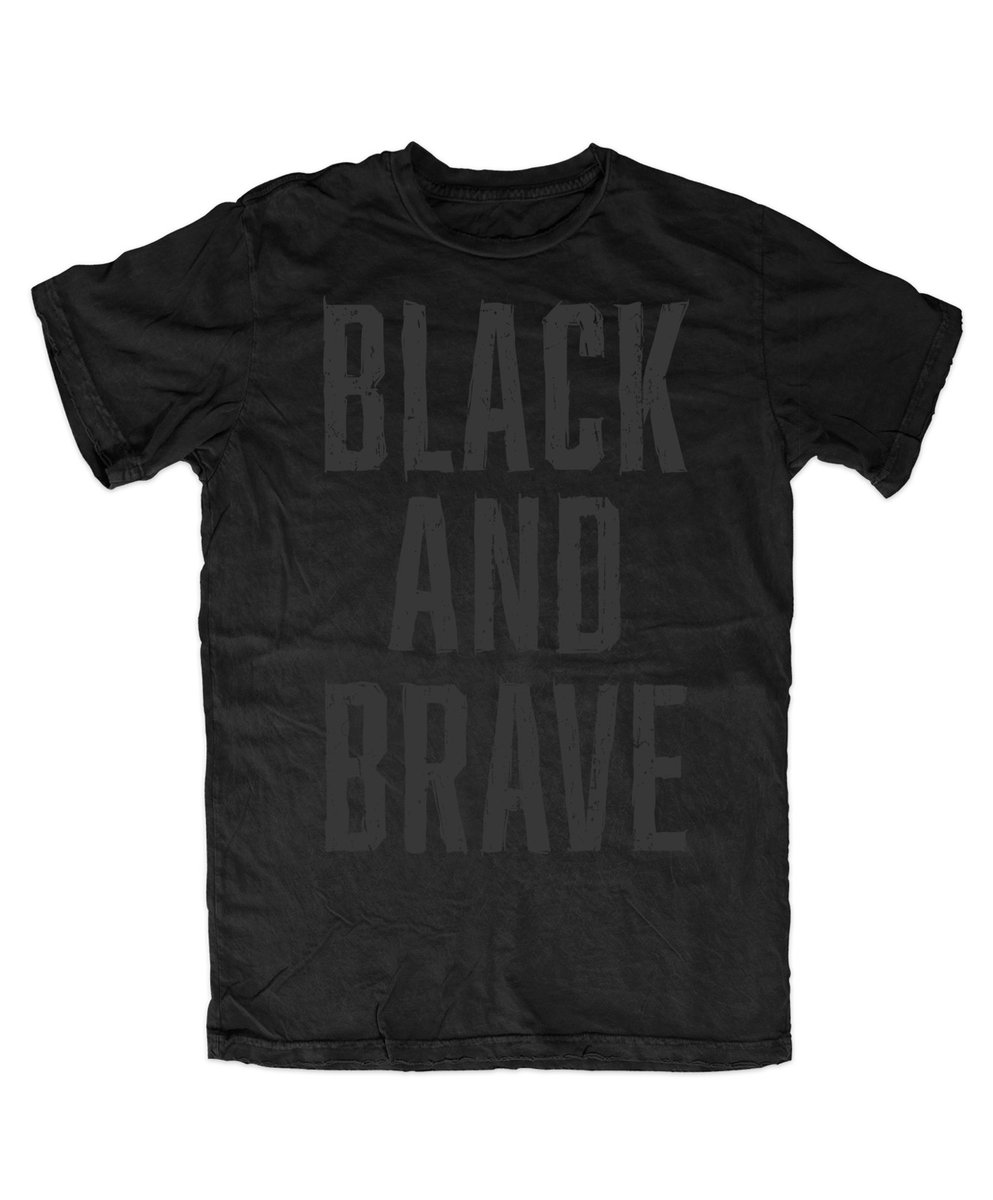 BLACK AND BRAVE. #BlackLivesMatter  All proceeds from the sale of this shirt will be donated to @NAACP_LDF.  Visit https://t.co/9AS4H8qPKC to purchase now! https://t.co/F6YVIxKfSO