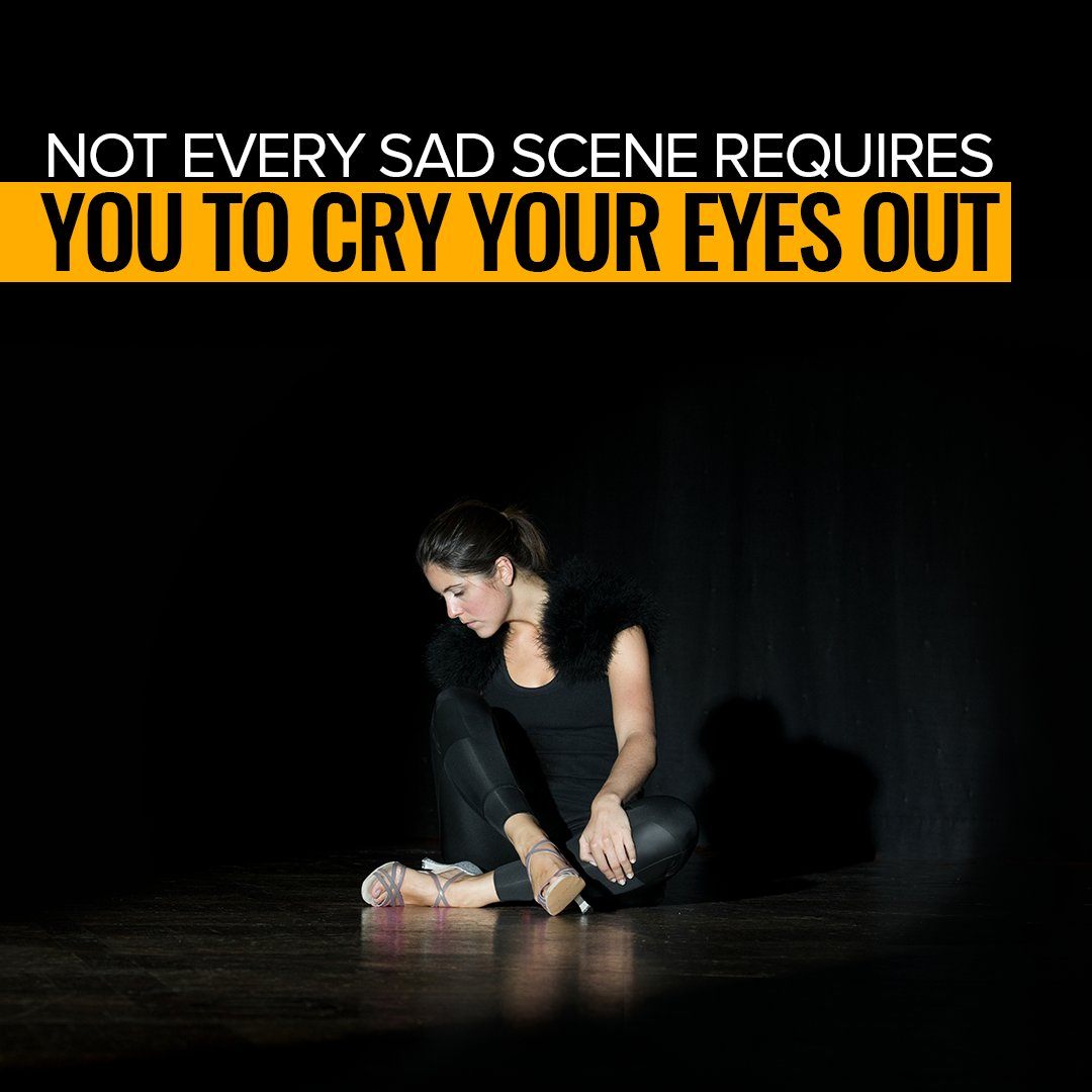 Not every sad scene requires you to cry your eyes out. #camera #act #acting #scriptwriting #Tuesday #thought #Tuesday #Tuesdaymotivation #stage #role #dress