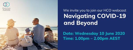 Calling Health Consumer Organisations. Take back the initiative from #COVID19. Join @MedicinesAus Navigating COVID-19 & Beyond interactive webcast series in partnership with @PwC. Topics include community risks, fundraising and back to work. https://t.co/tqt6lv8Oxf https://t.co/STo4YccGip