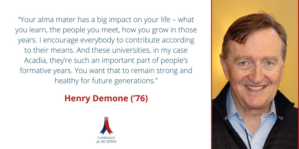 Learn more about #CAMPAIGNforACADIA Cabinet Member & #AcadiaU alum Henry Demone ('76).  https://t.co/Qwyc7OsAlU https://t.co/CmBuwf40Tr