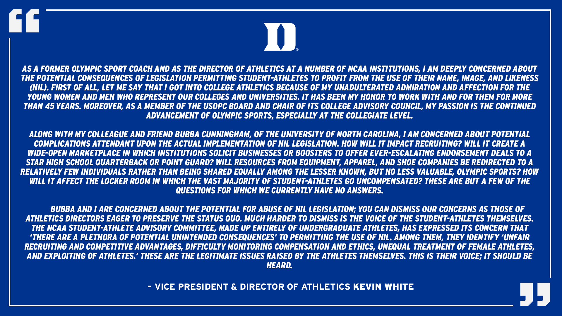 Quote graphic with a statement from Duke Vice President and Director of Athletics Kevin White on Name, Image and Likeness legislation.