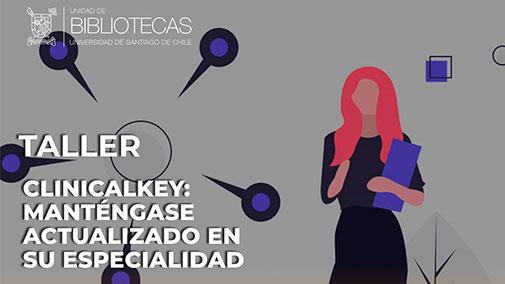 """📌Mañana a las 9:00 te invitamos a participar en el taller: @ClinicalKey ClinicalKey Manténgase actualizado en su especialidad"""". 📗🙋♂️🙋♀️ @ClinicalKey es un motor de búsqueda #médica y una herramienta de base de datos. ▶️ Acceso: https://t.co/23bWu67HyL @facimed_usach https://t.co/6kCa60YxfV"""